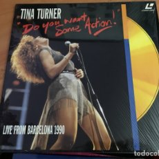 Cine: TINA TURNER LIVE FROM BARCELONA 1990 DO YOU WANT SOME ACTION LASER DISC LASERDISC (B-2). Lote 166321026