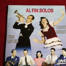 Cine: AL FIN SOLOS - FRED ASTAIRE , PAULETTE GODARD. Lote 29290287