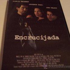 Cine: ENCRUCIJADA - PIERCE BROSNAN,LAURENCE TREIL,JUDD NELSON. Lote 34284396
