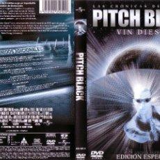 Cine: DVD ORIGINAL * PITCH BLACK: LAS CRÓNICAS DE RIDDICK * (1ª ED. ESPECIAL). DESCATALOGADO. PRECINTADO.. Lote 22972223