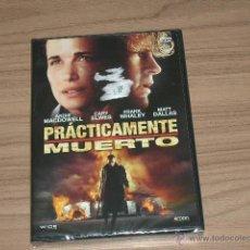 Cine: PRACTICAMENTE MUERTO DVD ANDIE MACDOWELL NUEVA PRECINTADA. Lote 132348418