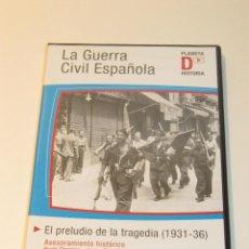 Cine: LA GUERRA CIVIL ESPAÑOLA. EL PRELUDIO DE LA TRAGEDIA (1931-36) DVD. Lote 41512990