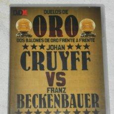 Cine: DVD MARCA DUELOS DE ORO JOHAN CRUYFF VS FRANZ BECKENBAUERD DOS BALONES DE ORO FRENTE A FRENTE. Lote 44314133