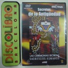 Cine: LAS CEREMONIAS SECRETAS. SACRIFICIOS HUMANOS - SECRETOS DE LA ANTIGÜEDAD - ENIGMAS - DVD NUEVO. Lote 295515418