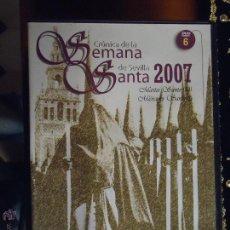 Cine: DVD SEMANA SANTA SEVILLA - CRONICA DE LA SEMANA SANTA 2007 - NUMERO 6. Lote 46618361
