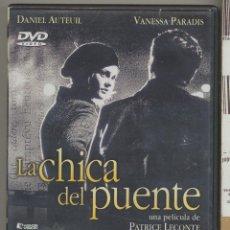 Cine: LA CHICA DEL PUENTE DVD (PATRICE LACONTE) UNA HISTORIA INOLVIDABLE PARA DESESPERADOS Y PRE-SUICIDAS.. Lote 157123065