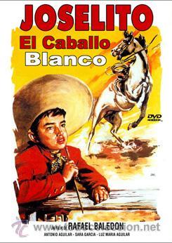 EL CABALLO BLANCO- JOSELITO, ANTONIO AGUILAR, SARA GARCIA DVD NUEVO (Cine - Películas - DVD)