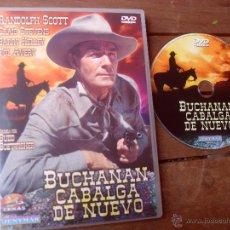 Cine: BUCHANAN CABALGA DE NUEVO. RANDOLPH SCOTT. DVD PELICULA. CASTELLANO.. Lote 47975222