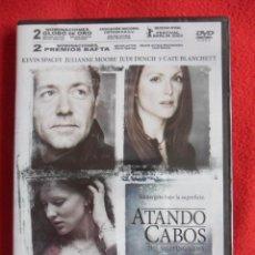 Cine: ATANDO CABOS. DVD DE LA PELICULA DE KEVIN SPACEY, JULIANNE MOORE, JUDI DENCH Y CATE BALNCHETT. NUEVO. Lote 50499524