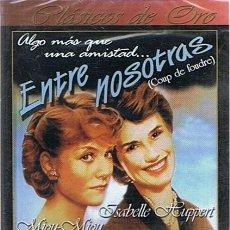 Cine: DVD ENTRE NOSOTRAS ISABELLE HUPPERT (PRECINTADO). Lote 50529153