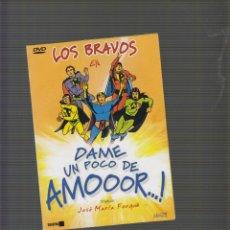 Cine: DVD, LOS BRAVOS EN DAME UN POCO DE AMOR. Lote 52856516