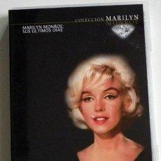 Cine: MARILYN MONROE SUS ÚLTIMOS DÍAS - DVD DOCUMENTAL - ACTRIZ DE CINE EEUU- ENTREVISTAS ESCENAS INÉDITAS. Lote 56719247