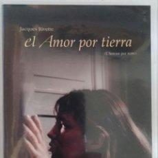 Cine: EL AMOR POR TIERRA (L´AMOUR PAR TERRE, 1983) - JACQUES RIVETTE - DESCATALOGADO - DVD. Lote 95847067