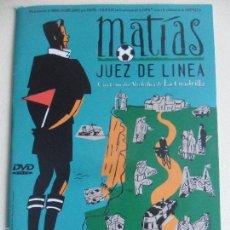 Cinéma: MATIAS JUEZ DE LINEA. DVD DE LA PELICULA DE LA CUADRILLA. ESTUCHE FINO.. Lote 58970285