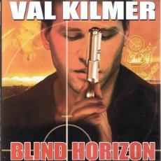 Cine: DVD BLIND HORIZON VAL KILMER . Lote 66826122