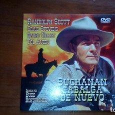 Cine: DVD BUCHANAN CABALGA DE NUEVO CON RANDOLPH SCOTT. Lote 75233691
