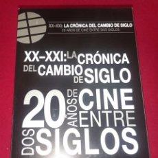 Cine: 20 AÑOS DE CINE - LA CRÓNICA DE CAMBIO DE SIGLO XX - XXI. Lote 86320816