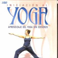 Cine: DVD INICIACIÓN AL YOGA - APRENDIZAJE DEL YOGA SIN ESFUERZO ( 2 DVDS). Lote 87463920
