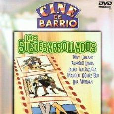 Cine: DVD LOS SUBDESARROLLADOS TONY LEBLANC . Lote 92359885
