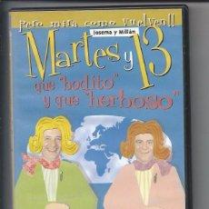 Cinéma: MARTES Y 13 - QUE BONITO Y QUE HERMOSO Nº 4 - JOSEMA Y MILLÁN- DVD NUEVO. Lote 95925563