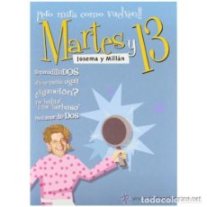 Cine: PACK 5 DVD MARTES Y TRECE -PERO MIRA COMO VUELVEN-. Lote 210545751