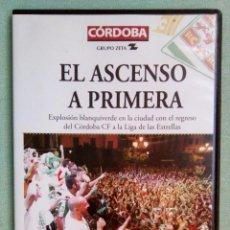 Cine: EL ASCENSO A PRIMERA (DEL CÓRDOBA CLUB DE FÚTBOL) (DVD). Lote 101090467