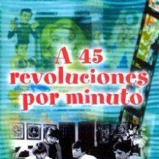Cine: A 45 REVOLUCIONES POR MINUTO DVD NUEVO - JUAN PARDO / FORMULA V. Lote 115874432