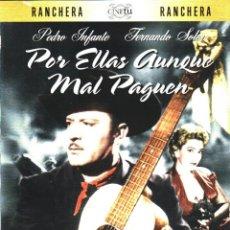 Cine: CINE GOYO - DVD - POR ELLAS AUNQUE MAL PAGUEN - ANGEL Y PEDRO INFANTE - IRMA DORANTES- - RARA- *AA99. Lote 112381214