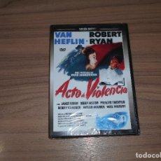 Cine: ACTO DE VIOLENCIA DVD DE FRED ZINNEMANN VAN HEFLIN ROBERT RYAN NUEVA PRECINTADA. Lote 222644578