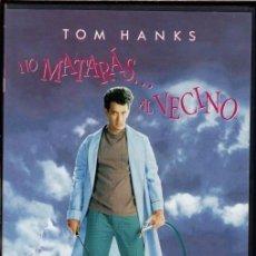 Cine: NO MATARAS... AL VECINO DVD (TOM HANKS)- ...SUPER-DESCATALOGADA ... MUY BUSCADA. Lote 130402298