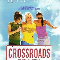 Cine: DVD CROSSROADS HASTA EL FINAL BRITNEY SPEARS . Lote 113468971
