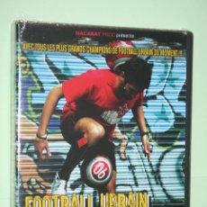 Cine: FOOTBALL URBAIN FREESTYLE (VOL 1) *** DVD SPORT EN FRANCÉS *** PRECINTADO. Lote 114192343