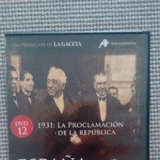 Cine: ESPAÑA EN LA MEMORIA. DVD12. 1931 LA PROCLAMACIÓN DE LA REPÚBLICA.. Lote 115381738