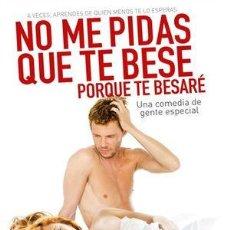 Cine: NO ME PIDAS QUE TE BESE PORQUE TE BESARÉ (2008). Lote 125308223