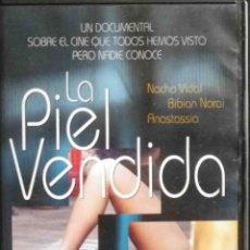 Cine: TODODVD: LA PIEL VENDIDA (NACHO VIDAL, BIBIAN NARAI, ANASTASSIA) PARTICULAR - IMPECABLE. Lote 126796995