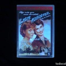 Cine: ENTRE NOSOTRAS - DVD COMO NUEVO . Lote 128675371