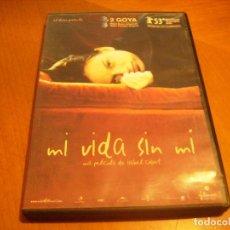 Cine: MI VIDA SIN MI / ISABEL COIXET ( DVD ) . Lote 130823264