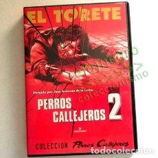 Cine: PERROS CALLEJEROS 2 EL TORETE DVD PELÍCULA DE LA LOMA LOS CHUNGUITOS DELINCUENCIA JUVENIL HECHO REAL. Lote 134554066