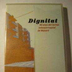 Cine: DVD DIGNITAT 40 ANYS DE CARITAS INTERPARROQUIAL DE MATARO CAIXA LAIETANA NUEVO PRECINTADO. Lote 135376906
