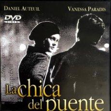 Cine: LA CHICA DEL PUENTE. PATRICE LECONTE. DANIEL AUTEUIL. VANESSA PARADIS.. Lote 137484566