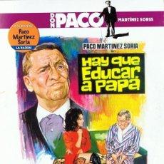 Cine: HAY QUE EDUCAR A PAPA PACO MARTÍNEZ SORIA . Lote 142431166
