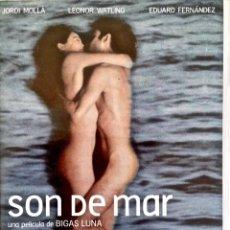 Cine: SON DE MAR. BIGAS LUNA. LEONOR WATLING. JORDI MOLLÁ. Lote 143152898