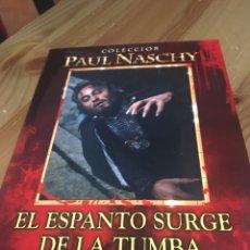 Cine: EL ESPANTO SURGE DE LA TUMBA - DVD PAUL NASCHY. Lote 143961768