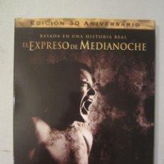 Cine: DVD EL EXPRESO DE MEDIANOCHE EDICION 30 ANIVERSARIO. Lote 144898686