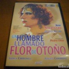 Cine: UN HOMBRE LLAMADO FLOR DE OTOÑO / JOSE SACRISTAN DVD DESCATALOGADA. Lote 147784090