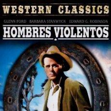 Cine: HOMBRES VIOLENTOS (THE VIOLENT MEN). Lote 150915101