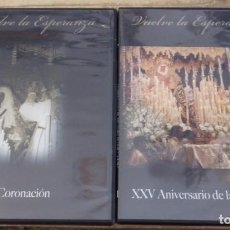 Cine: SEMANA SANTA SEVILLA, 2 DVD VUELVE LA ESPERANZA, CORONACION ESPERANZA DE TRIANA. Lote 152532434