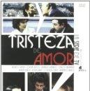 Cine: TRISTEZA DE AMOR SERIE COMPLETA DESCATALOGADA NUEVA Y PRECINTADA. Lote 152563206