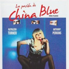 Cine: LA PASIÓN DE CHINA BLUE. Lote 157832414
