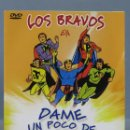 Cine: DVD. DAME UN POCO DE AMOR. LOS BRAVOS. JOSE MARIA FORQUE. Lote 159232426